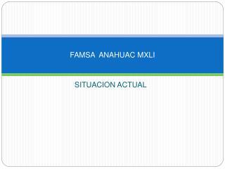 FAMSA  ANAHUAC MXLI