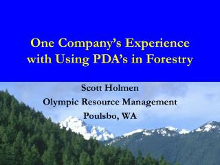 One Company's Experience with Using PDA's in Forestry