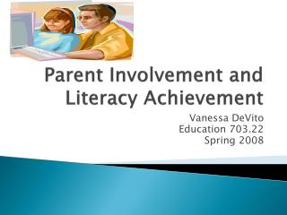 Parent Involvement and Literacy Achievement