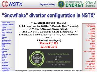 """Snowflake"" divertor configuration in NSTX*"