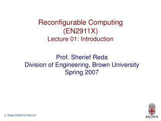 Reconfigurable Computing (EN2911X) Lecture 01: Introduction