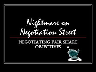 Nightmare on Negotiation Street