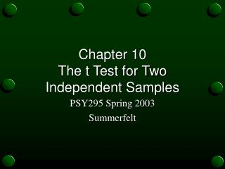 Chapter 10 The t Test for Two Independent Samples