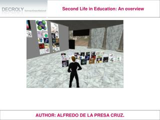 Second Life in Education: An overview