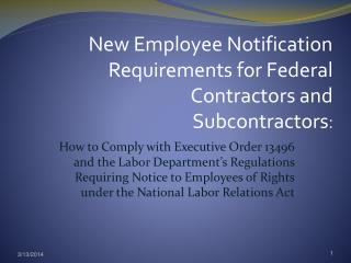 How to Comply with Executive Order 13496 and the Labor Department s Regulations Requiring Notice to Employees of Rights