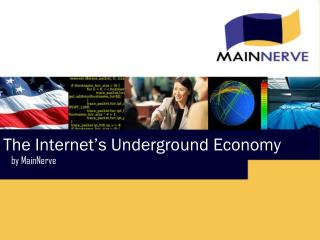 The Internet's Underground Economy