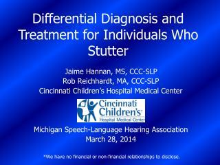 Jaime Hannan, MS, CCC-SLP Rob Reichhardt, MA, CCC-SLP