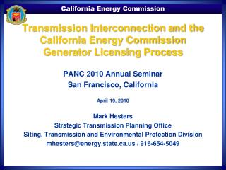 Transmission Interconnection and the California Energy Commission Generator Licensing Process