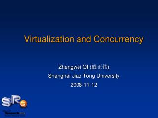 Virtualization and Concurrency
