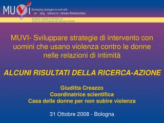 Giuditta Creazzo Coordinatrice scientifica  Casa delle donne per non subire violenza