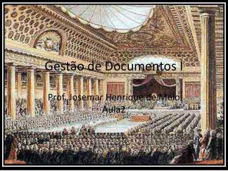 Gest�o de Documentos I Prof. Josemar Henrique de Melo Aula2