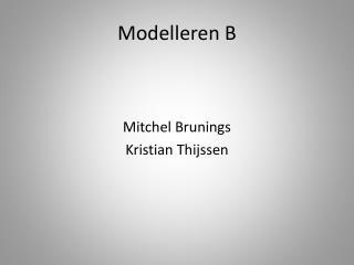 Modelleren  B