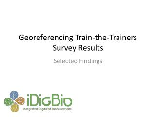 Georeferencing Train-the-Trainers Survey Results