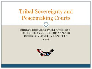 Tribal Sovereignty and Peacemaking Courts