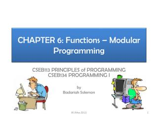 CHAPTER 6: Functions � Modular Programming