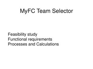 Feasibility study Functional requirements Processes and Calculations
