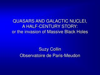 QUASARS AND GALACTIC NUCLEI,  A HALF-CENTURY STORY: or the invasion of Massive Black Holes