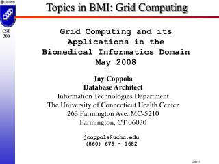 Topics in BMI: Grid Computing