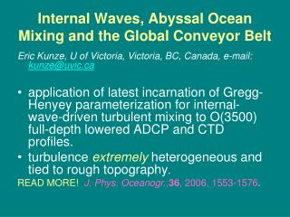 Internal Waves, Abyssal Ocean Mixing and the Global Conveyor Belt