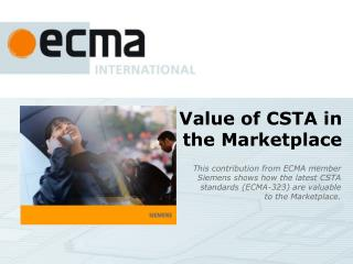 Value of CSTA in  the Marketplace