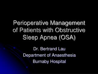 Perioperative Management of Patients with Obstructive Sleep Apnea OSA