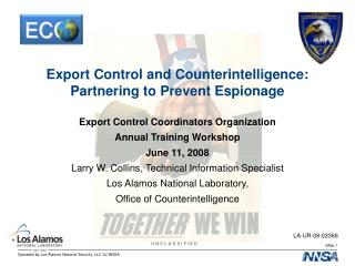 Export Control and Counterintelligence:  Partnering to Prevent Espionage