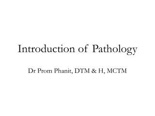 Introduction of Pathology