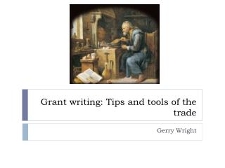 Grant writing: Tips and tools of the trade