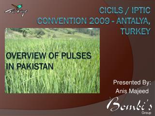 CICILS /  IPTIC  Convention  2009 -  Antalya,  Turkey