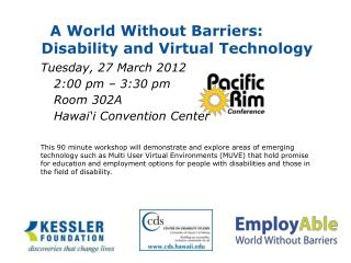 A World Without Barriers:  Disability and Virtual Technology