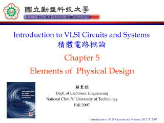 Chapter 5 Elements of  Physical Design