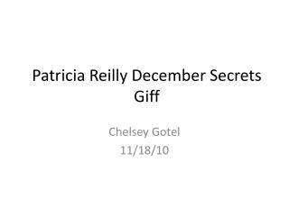 Patricia Reilly December Secrets Giff
