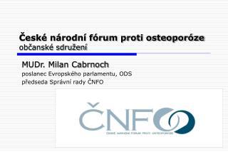 České národní fórum proti osteoporóze občanské sdružení