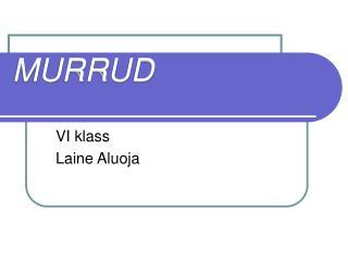 MURRUD