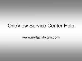 OneView Service Center Help