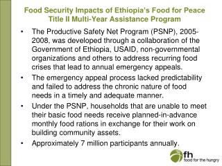 Food Security Impacts of  Ethiopia's  Food for Peace Title II Multi-Year  Assistance Program