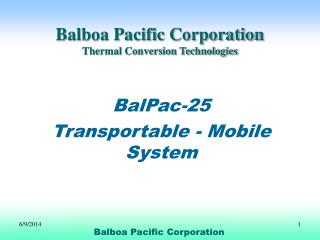 Balboa Pacific Corporation Thermal Conversion Technologies
