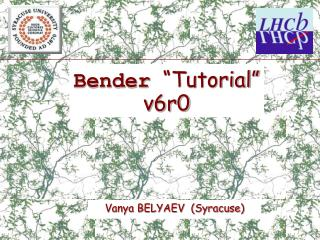 "Bender ""Tutorial"" v6r0"