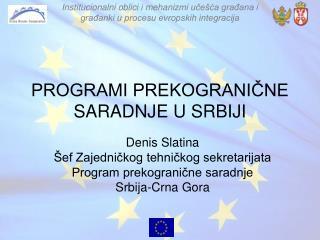 PROGRAMI PREKOGRANIČNE SARADNJE U SRBIJI