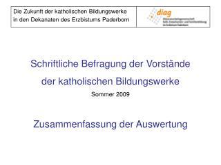 Schriftliche Befragung der Vorstände der katholischen Bildungswerke  Sommer 2009