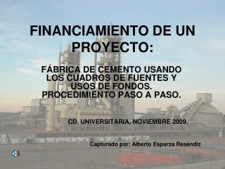 FINANCIAMIENTO DE UN PROYECTO: