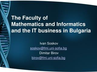 The Faculty of  Mathematics and Informatics  and the IT business in Bulgaria
