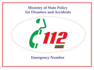 Ministry of State Policy  for Disasters and Accidents