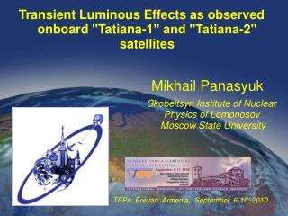 Transient Luminous Effects as observed onboard