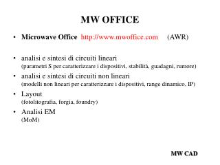 MW OFFICE