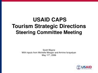 USAID CAPS  Tourism Strategic Directions Steering Committee Meeting