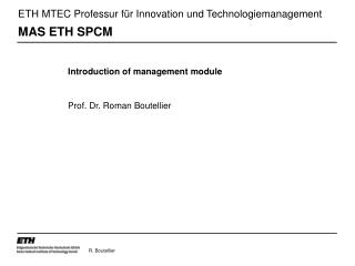 ETH MTEC Professur für Innovation und Technologiemanagement MAS ETH SPCM
