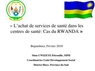 L achat de services de sant  dans les centres de sant : Cas du RWANDA