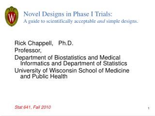 Novel Designs in Phase I Trials: A guide to scientifically acceptable  and  simple designs.