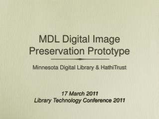 MDL Digital Image Preservation Prototype